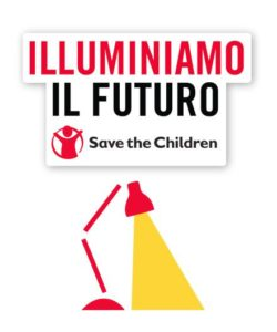 Iniziativa con Save the Children Illuminiamo il Futuro